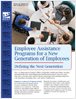 Employee Assistance Programs for a New Generation of Employees (388 KB)